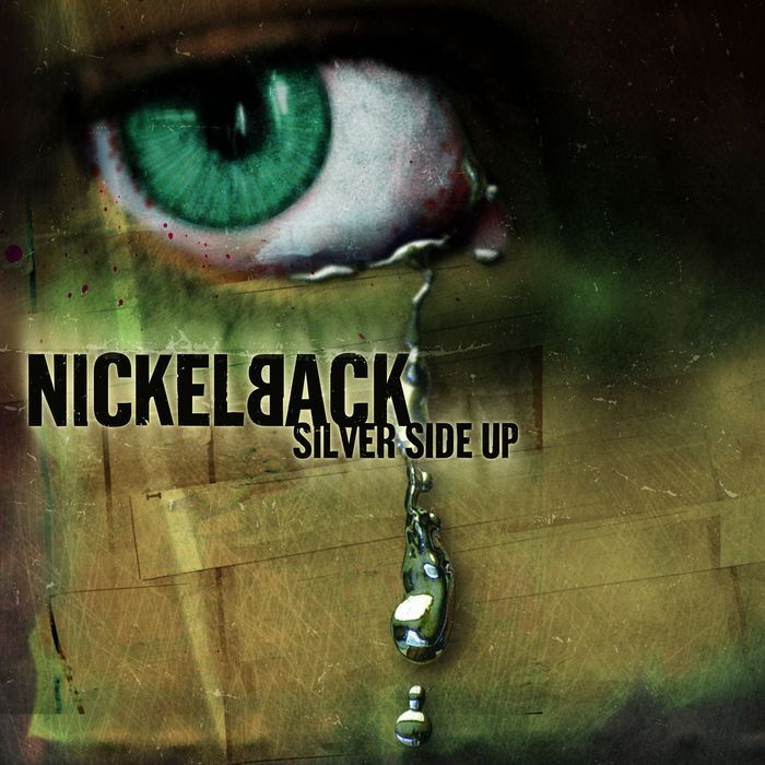 nickelback silver side up. Nickelback-Silver Side Up