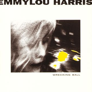 Emmylou Harris,Wrecking Ball (CX)