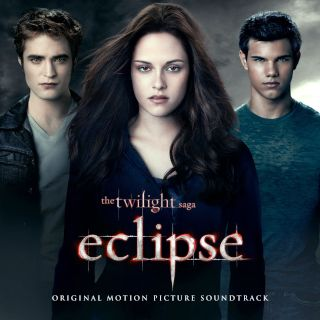 The Twilight Saga: Eclipse,The Twilight Saga: Eclipse (Original Motion Picture Soundtrack)