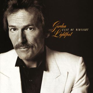 Gordon Lightfoot - East Of Midnight