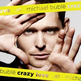 Michael Bublé,Crazy Love