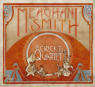 Meaghan Smith,The Cricket's Quartet (EP)