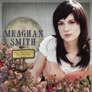 Meaghan Smith,The Cricket's Orchestra